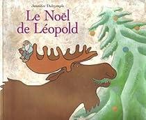 Le Noël de Léopold par Dalrymple