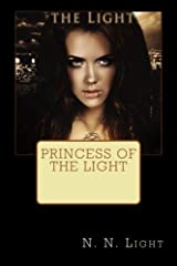 Princess of the Light (Volume 1) by N. N. Light (2014-09-02)