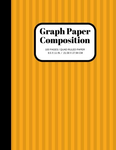 Graph Paper Composition Notebook: Grid Paper Notebook, Quad Ruled, 100 Sheets (Large, 8.5 x 11) (Graphing Paper) (Volume 2)