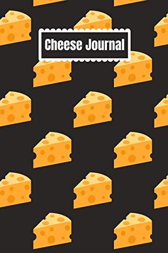 - Cheese Journal: Diary, Notebook Lined (120 Pages 6 x 9 )