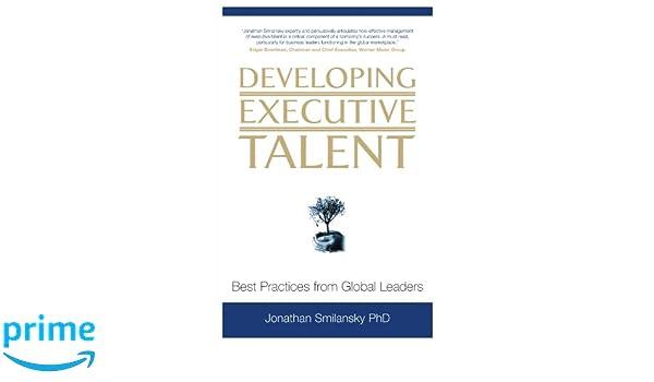 developing executive talent smilansky jonathan