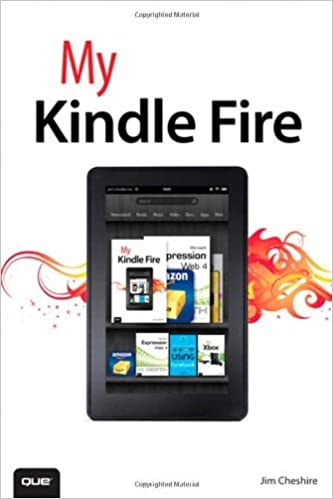 Book My Kindle Fire by Jim Cheshire (2012-01-16)