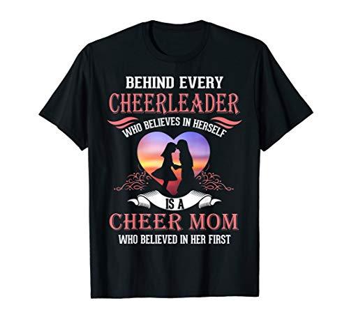 Behind Cheerleader Believes In Herself Is A Cheer Mom Shirt