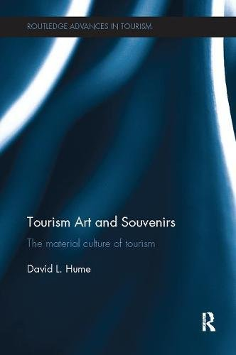 Tourism art and souvenirs : the material culture of tourism
