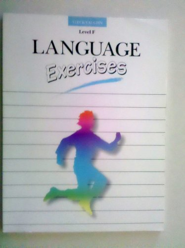 Language Exercises: Level F by Brand: Steck-Vaughn Co