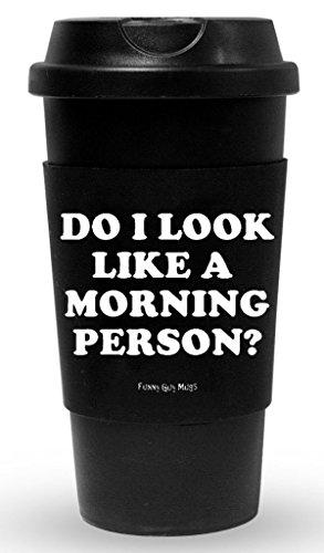Funny Guy Mugs Do I Look Like A Morning
