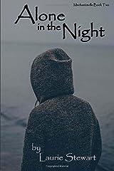 Alone in the Night (Mechanicsville) (Volume 2) Paperback