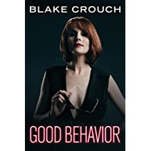 Good Behavior [Kindle in Motion] (English Edition)