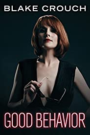 Good Behavior [Kindle in Motion] (English Edition)