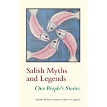 Salish Myths and Legends: One People's Stories