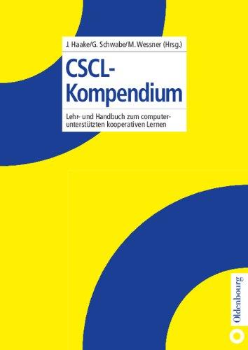 CSCL-Kompendium: Lehr- und Handbuch zum computerunterstützten kooperativen Lernen