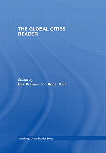The Global Cities Reader (Routledge Urban Reader Series) (The Right To The City Henri Lefebvre)