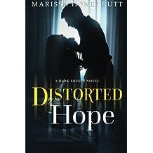 Distorted Hope by Marissa Honeycutt (2016-01-06)
