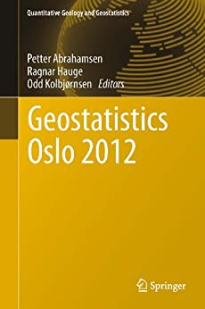 geostatistics oslo 2012 17 quantitative geology and geostatistics ebook petter abrahamsen. Black Bedroom Furniture Sets. Home Design Ideas