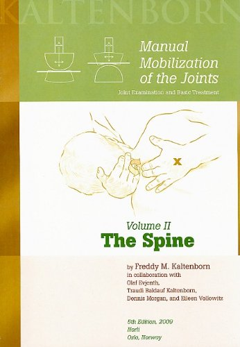 Manual Mobilization of the Joints, Vol 2: The Spine, 5th ed. 2009