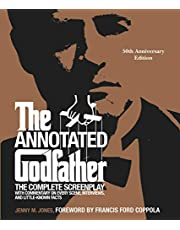 The Annotated Godfather (50th Anniversary Edition): The Complete Screenplay, Commentary on Every Scene, Interviews, and Little-Known Facts