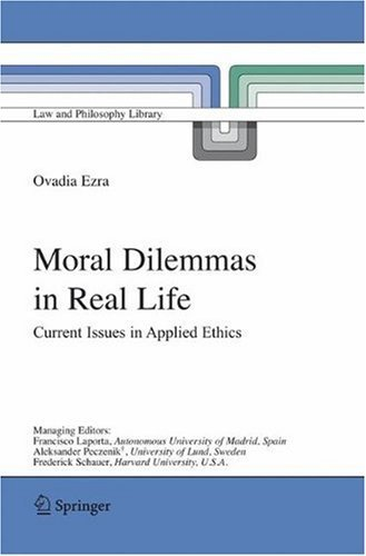 Amazon.com: Moral Dilemmas in Real Life: Current Issues in ...