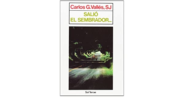 Salio El Sembrador ... (Spanish Edition): Carlos Gonzalez Valles: 9788429309256: Amazon.com: Books
