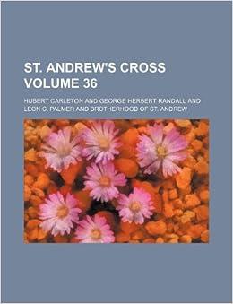 St. Andrew's cross Volume 36