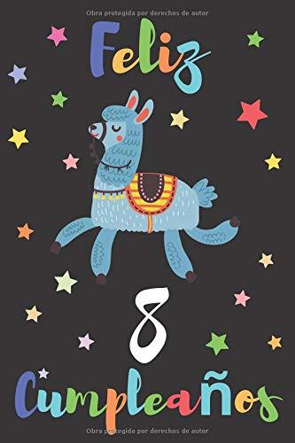Feliz 8 Cumpleaños: Regalo para Niños o Niñas de 8 Años   Con Espacio para Apuntar y Dibujar   Diario o Agenda
