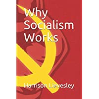 Why Socialism Works