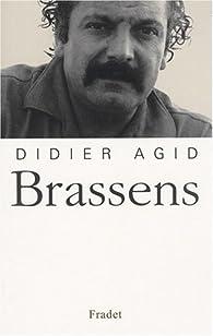 Brassens par Didier Agid