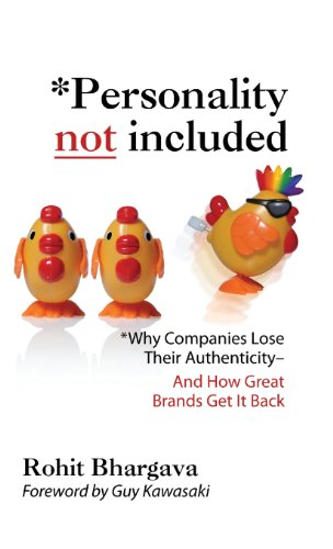 Personality Not Included: Why Companies Lose Their Authenticity And How Great Brands Get it Back, Foreword by Guy - City Maui Capital