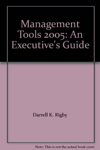Management Tools 2005: An Executive's Guide