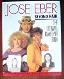 Jose Eber's Ultimate Makeover Book, Jose Eber, 0671683012