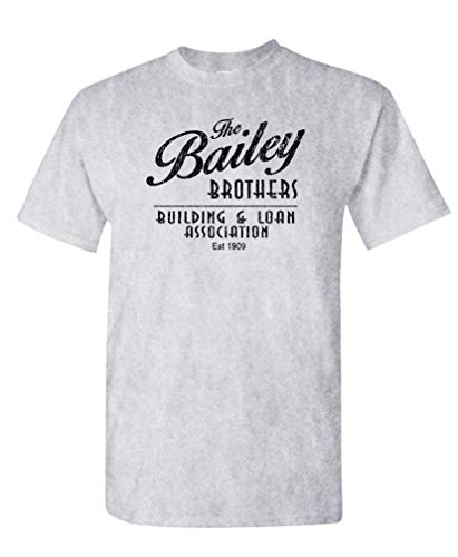 Bailey Brothers Building and Loan - Mens Cotton T-Shirt, USA Made Sport, Large -