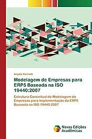 Modelagem de Empresas para ERP5 Baseada na ISO 19440: 2007