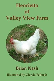 Henrietta of Valley View Farm by [Nash, Brian K.]
