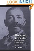 #7: Black Gun, Silver Star: The Life and Legend of Frontier Marshal Bass Reeves (Race and Ethnicity in the American West)