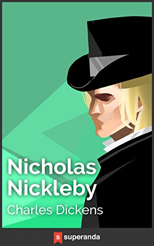 Nicholas Nickleby (Illustrated) (English Edition)