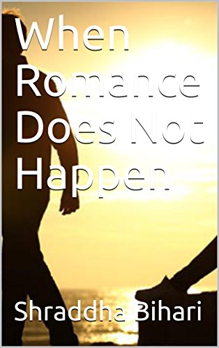 When Romance Does Not Happen