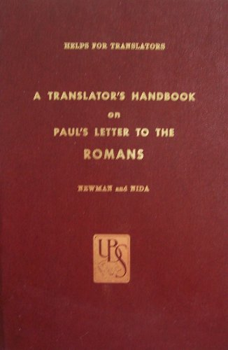 A Translator's Handbook on Paul's Letter to the Romans