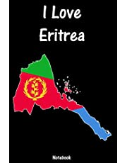 I Love Eritrea: Notebook   college book   diary   journal   booklet   memo   composition book   110 sheets - ruled paper 6x9 inch