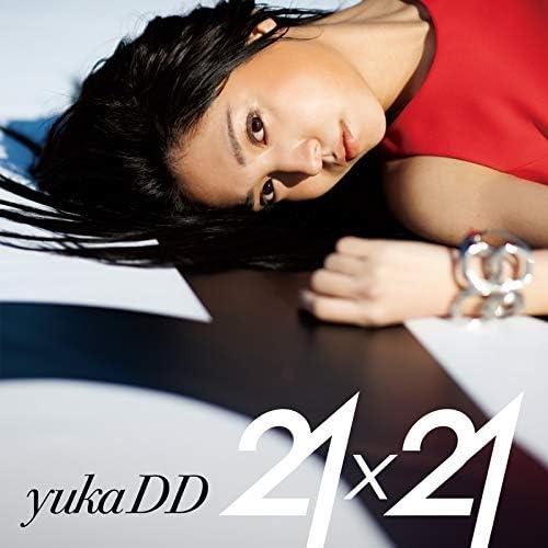 =yukaDD(´∀`)「21x21(Album)」