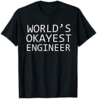 Birthday Gift Worlds Okayest Engineer Funny  - Engineer s Long Sleeve/Shirt