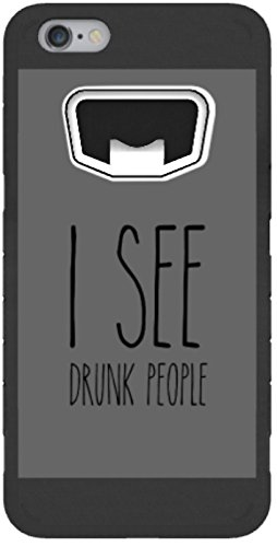 (Toddy Gear Waterproof, Bottle Opener Case for iPhone 7, I See Drunk People (PD0014))