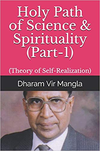 Holy Path of Science & Spirituality Part-1 : Theory of Self ...