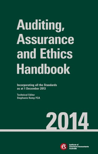 Auditing, Assurance and Ethics Handbook 2014: incorporating all the standards as at 1 December 2013 (Institute Of Chartered Accountants In Australia Icaa)