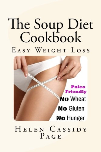 The Soup Diet Cookbook (How To Cook Healthy In A Hurry)