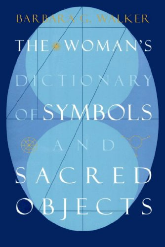 The Womans Dictionary Of Symbols And Sacred Objects More Crystals