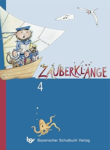 Zauberklänge - Ausgabe B für Bayern: 4. Jahrgangsstufe - Schülerbuch