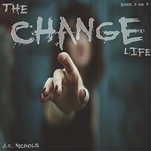 The Change: Life Audiobook