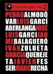 Cortometrajes fnac 2 (DVD): almodovar, García-berlanga, garci,...
