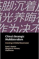 China's Strategic Multilateralism: Investing in Global Governance Hardcover