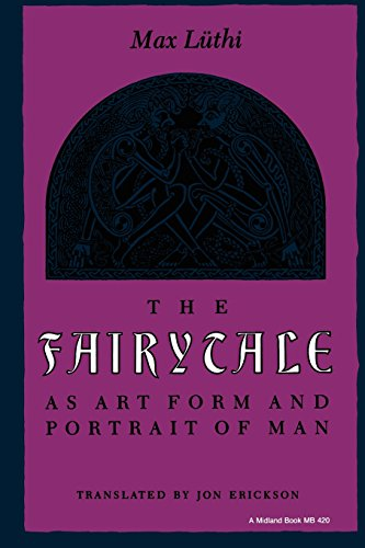 The Fairytale as Art Form and Portrait of Man (Folklore Studies in (Folk Art Portraits)