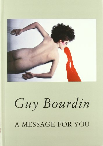 Descargar Libro : A Message For You Guy Bourdin